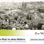 """Facebookseite """"Die Pfalz in alten Bildern"""""""