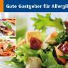 Leitfaden: Gute Gastgeber für Allergiker