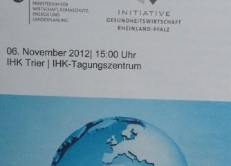 """""""Internationalisierung – Innovationsimpulse der Gesundheitswirtschaft""""  der IHK Trier"""