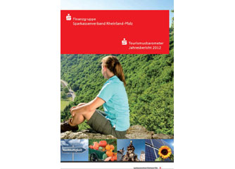 Sparkassen-Tourismusbarometer Rheinland-Pfalz: Jahresbericht 2012 jetzt erhältlich