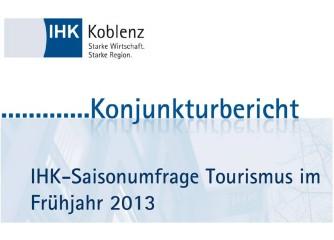 Saisonumfrage Tourismus Frühsommer 2013 der IHK Koblenz