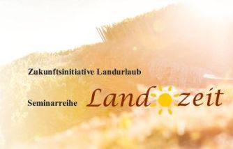 Seminarreihe Landzeit
