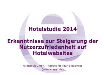 Hotelstudie 2014: Welche Inhalte und Funktionen gehören auf eine Hotelwebsite?