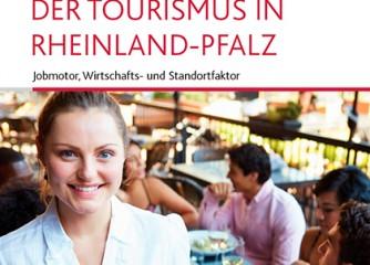 """Neue Broschüre: """"Der Tourismus in Rheinland-Pfalz – Jobmotor, Wirtschafts- und Standortfaktor"""""""