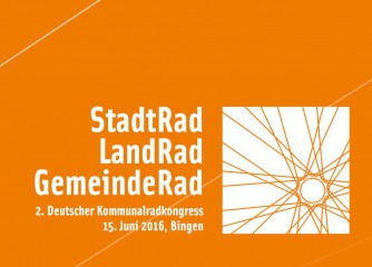 Deutscher Kommunalradkongress am 15. Juni 2016 in Bingen am Rhein