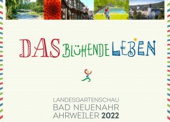 Landesgartenschau 2022 in Bad Neuenahr-Ahrweiler