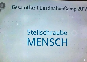 7. DestinationCamp 2017 – Stellschraube Mensch