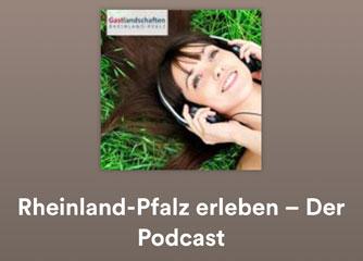 Rheinland-Pfalz als Podcast erleben